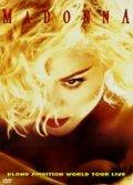 Мировое турне Мадонны 1990 года. Blond Ambition